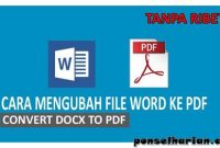 Cara Mengubah Word ke PDF di Windows dan Android